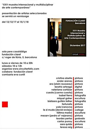 Exposition XXV éme Muestra Internacional y multi disciplinar  de arte contemporaneo Barcelone (Espagne) 12 2017