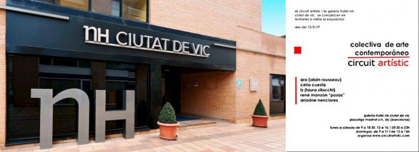 Exposition collective permanente en l'espace de la galerie du restaurant NH Ciutat de Vic (Espagne) 05 06 07 2017