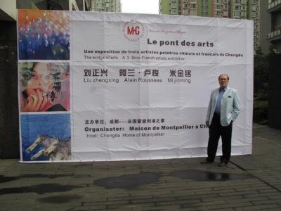 """Exposition en la galerie de """" La maison de Montpellier"""" Chengdu (China) 05 2012"""