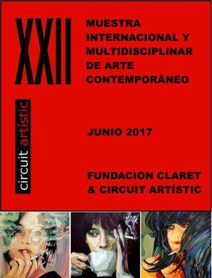 Exposition  XXII ème Muestra Internacional de arte contemporaneo Circuit artistic Barcelone (Espagne)  06 07 2017