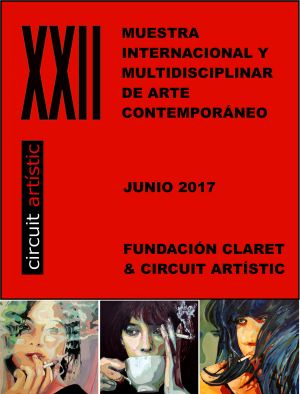 Exhibition  XXIIth Muestra Internacional de arte contemporaneo Circuit artistic Barcelona (Spain)  06 07 2017